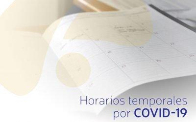 ¡Conozca nuestros horarios de atención temporales en tiempos de COVID-19!